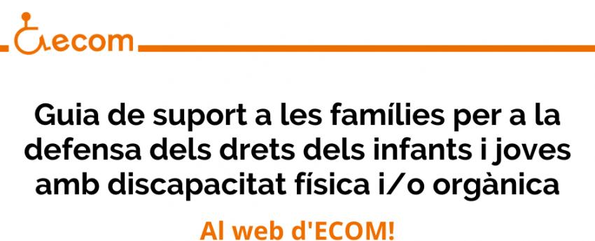 Imatge amb el nom de la Guia de suport a les famílies per a la defensa dels drets dels infants i joves amb discapacitat